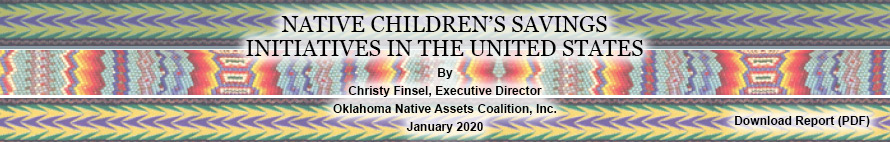 NATIVE CHILDREN'S SAVINGS INITIATIVES IN THE UNITED STATES